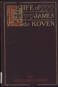 Life of James de Koven by William C. Pope