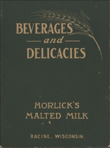 Beverages and Delicacies, by Horlick's Malted Milk