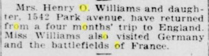 Mrs. Henry O. Williams and daughter have returned from a four months' trip to England. Racine Journal News, 1921 08 13