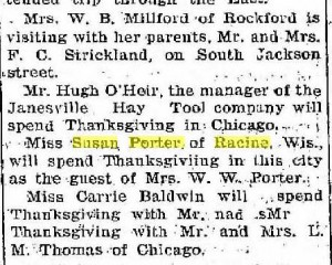 Miss Susan Porter is spending Thanksgiving in Janesville, 1900