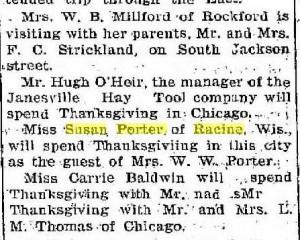 Miss Susan Porter is spending Thanksgiving in Janesville, 1900