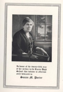 The 1922 Kipikawi yearbook of Racine High School was dedicated to Susan M. Porter on the occasion of her 25th year of service to the school