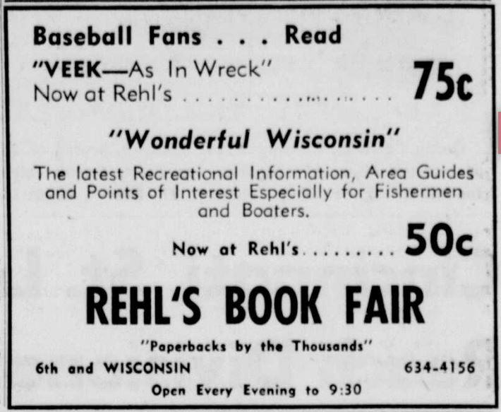 Rehl's Book Fair Baseball Fans ... Read VEEK -- as in Wreck Wonderful Wisconsin