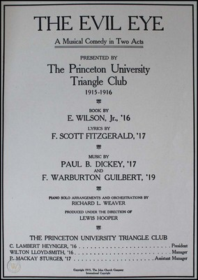 Warburton Guilbert worked with F. Scott Fitzgerald while they were both in Princeton's Triangle Club producing musical comedies. The Evil Eye was produced in the 1915-1916 season.